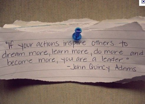 leadershipThoughts, Inspiration Other, Dreams, John Quincy Adam, Make A Difference, Action Inspiration, Inspiration Quotes, Teachers, Leadership Quotes