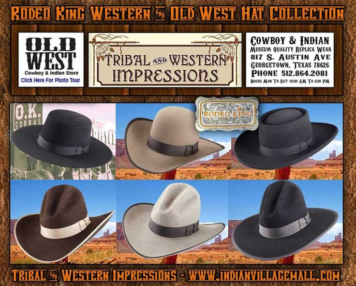Rodeo King Old West Hat Collection from Tribal And Western Impressions - www.indianvillagemall.com