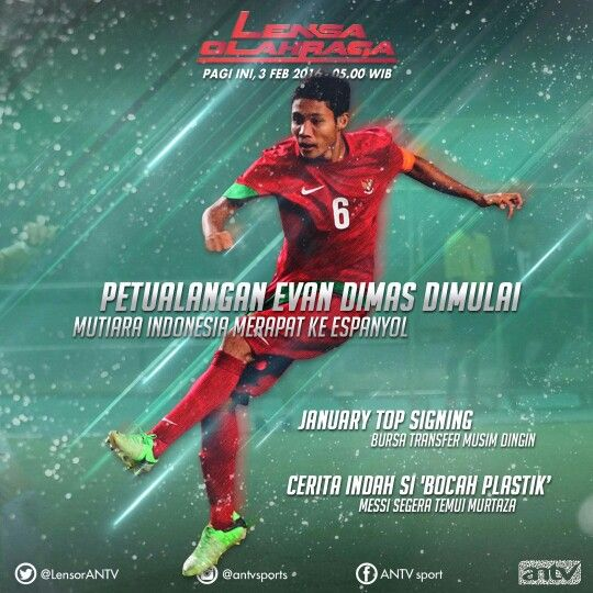 Evan dimas goes to Espanyol, social media for lensa olahraga antv