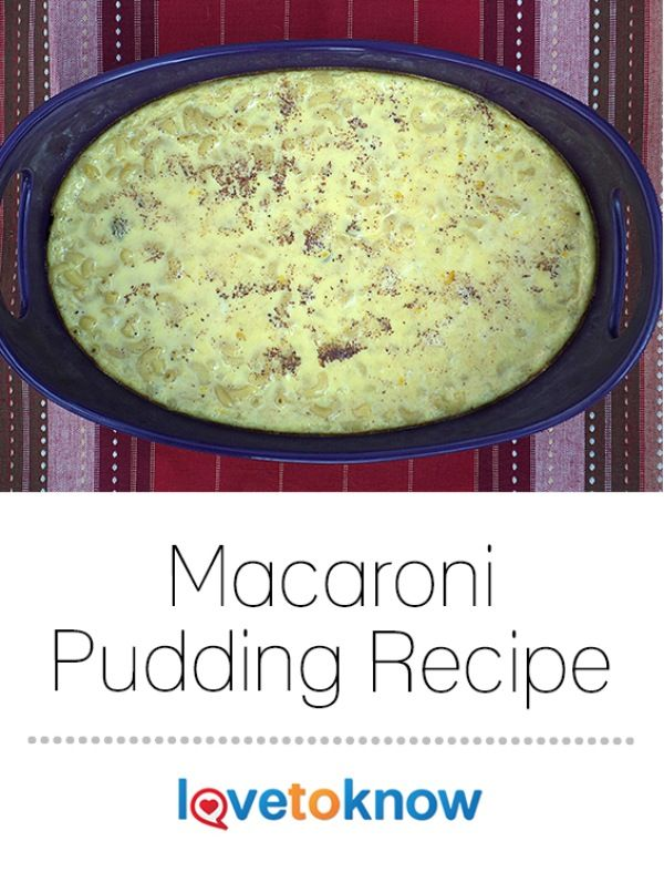 This will soon become one of your kids most requested desserts! | Macaroni Pudding Recipe from #LoveToKnow