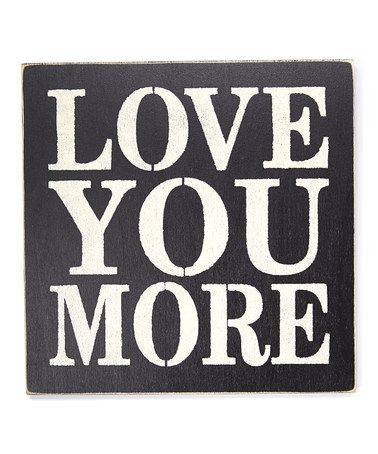 Love You More Wall Art 19 best paintings to do images on pinterest | sign on, pallet