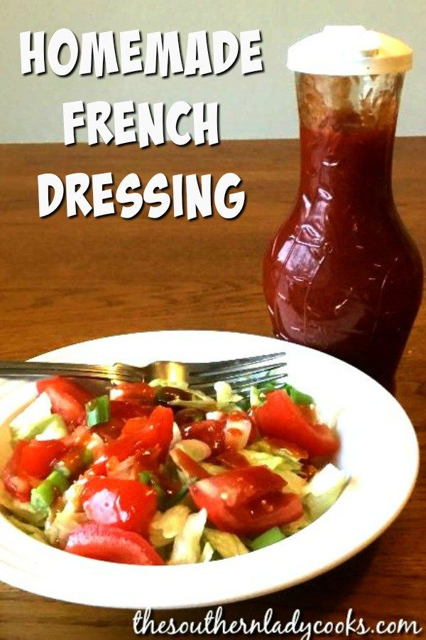 HOMEMADE FRENCH DRESSING - The Southern Lady Cooks