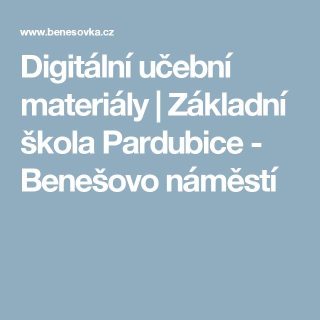 Digitální učební materiály | Základní škola Pardubice - Benešovo náměstí