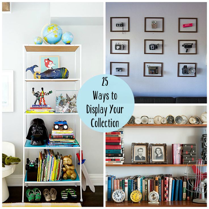 25 Creative Ways to Display Your Collectibles - good ideas, especially the one about displaying the artwork of your kids