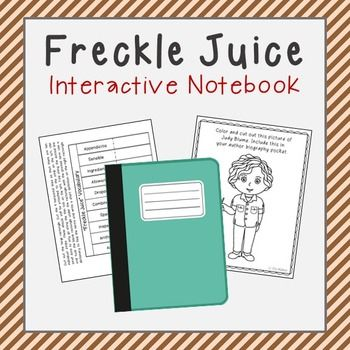 Freckle Juice Interactive Notebook includes author research ...