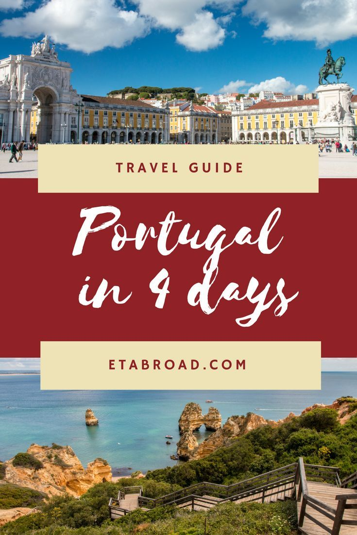 Do you also like to travel around Europe just on weekends? Read about how to travel in Portugal for 4 days while visiting the most important things.