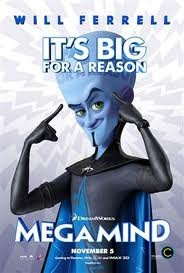 Megamind, incredibly handsome criminal genius and master of all villainy!