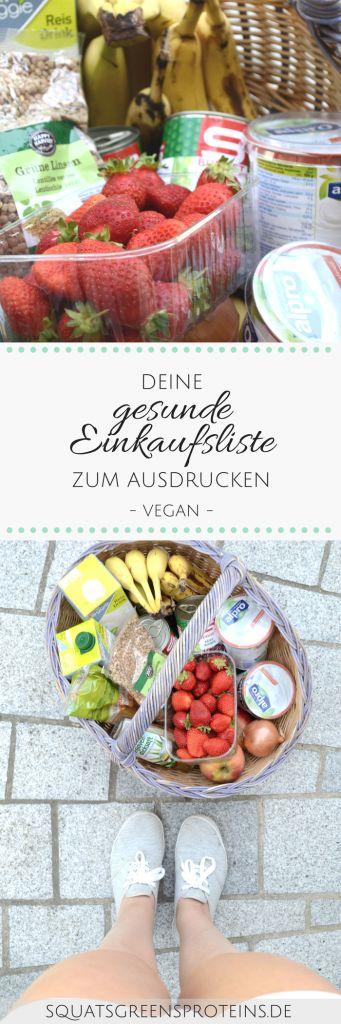 Deine Gesunde Einkaufsliste zum Ausdrucken - Vegan gesund einfach einkaufen günstig - Squats, Greens & Proteins