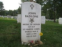 John Basilone (November 4, 1916 – February 19, 1945) was a United States Marine Gunnery Sergeant who received the Medal of Honor for his actions at the Battle of Guadalcanal during World War II. He was the only enlisted Marine in World War II to receive the Medal of Honor and the Navy Cross. Was Killed In Action on Iwo Jima.
