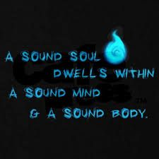 a sound mind lies in sound body How is the greek idea of a sound mind and body essential for the succe a sound mind in a sound body is a short but full description of a happy state.