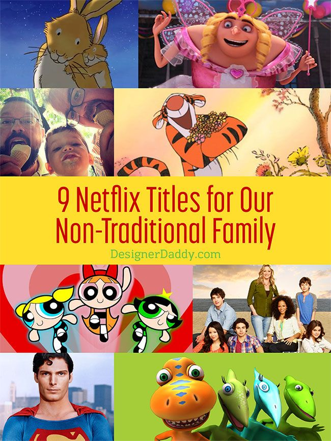 Find shows that help you tell your family story - 9 Netflix titles for non-traditional families