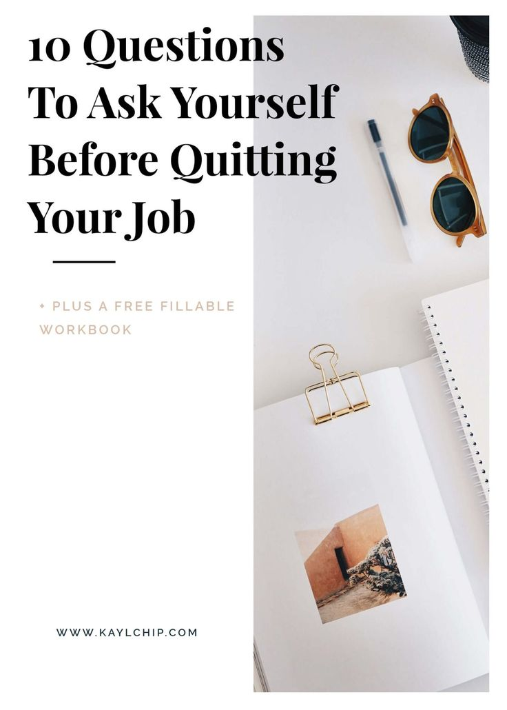 10 Questions I Asked Myself Before Quitting My Job This