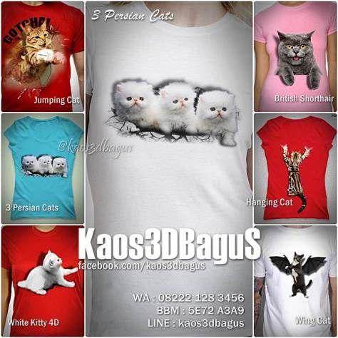 Kaos Komunitas Pecinta Kucing, Kaos KUCING 3D, Kaos British Shorthair Cat, Kaos PERSIAN CAT, Kaos Anak Kucing Lucu, Kaos3D, Kaos 3D Bagus, Kaos 3D Umakuka, Kaos 3D Cat Lover, http://instagram.com/kaos3dbagus, WA : 08222 128 3456, BBM : 5E72 A3A9, LINE : kaos3dbagus