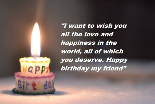 Birthday Wishes Messages For Friend With Images Happy Birthday