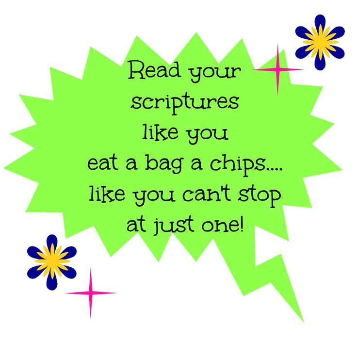 Handout for Sunday School lesson on scripture study. You can attach it to a bag of chips.