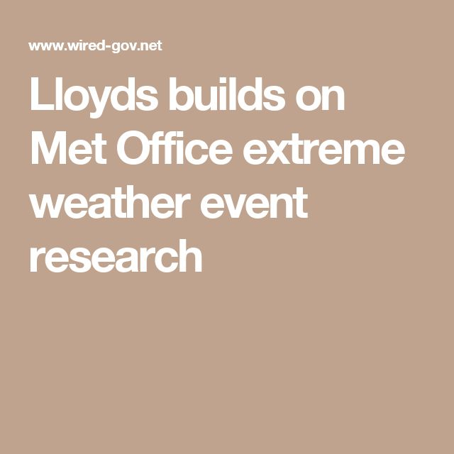Lloyds builds on Met Office extreme weather event research