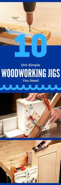 10 Dirt-Simple Woodworking Jigs You Need - Woodworking jigs ensure that cuts are…