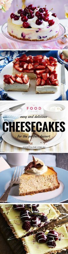 Fabulous cheesecakes