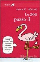 Lo zoo pazzo 3