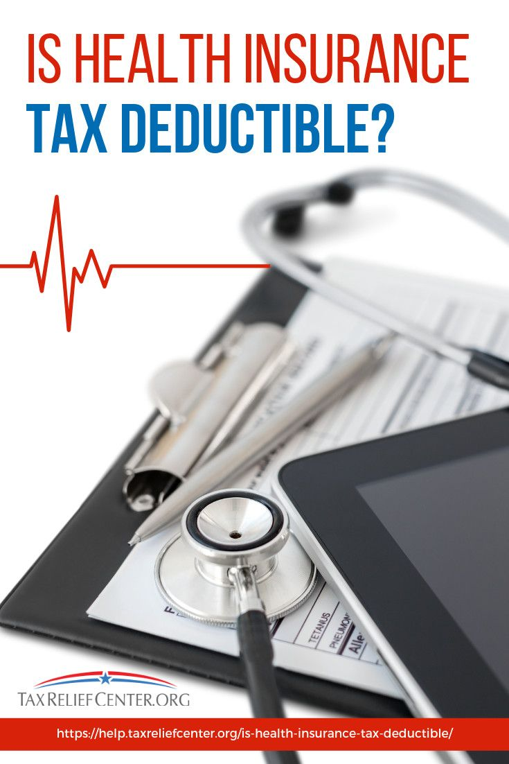 Is Health Insurance Tax Deductible Tax Deductions Deduction Health Insurance