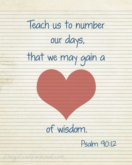 Wednesday Words:A Heart of Wisdom - Psalm 90:12 - Free Printable