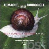 #Lumache anzi chiocciole. le protagoniste editore Blu edizioni  ad Euro 3.68 in #Blu edizioni #Libri cucina cibi e bevande