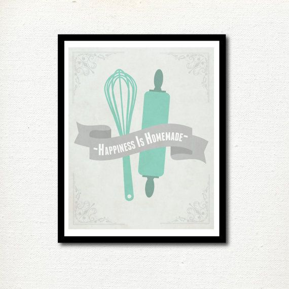 Home Decor Print: Happiness is Homemade - Quote - Kitchen Print - For The Home - Wall Art - Baking - Cooking - Digital on Etsy, $5.00