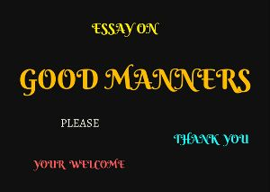 essay importance good manners Essay on importance of good manners - entrust your essays to the most talented writers proposals and essays at most attractive prices let us help with your master thesis.