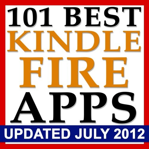 nice 101 Best Kindle Fire Apps   BONUS! The Top Apps and Best Kindle Fire Games Sorted By Category, PLUS 9 Kindle Fire Battery Saving Tips
