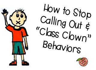 How to Stop Calling Out & Class Clown Behaviors