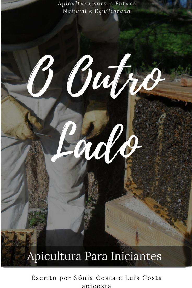 Quer aprender apicultura natural? então este é o e-book que deve ler para ter abelhas saudáveis e crescer um apiário.