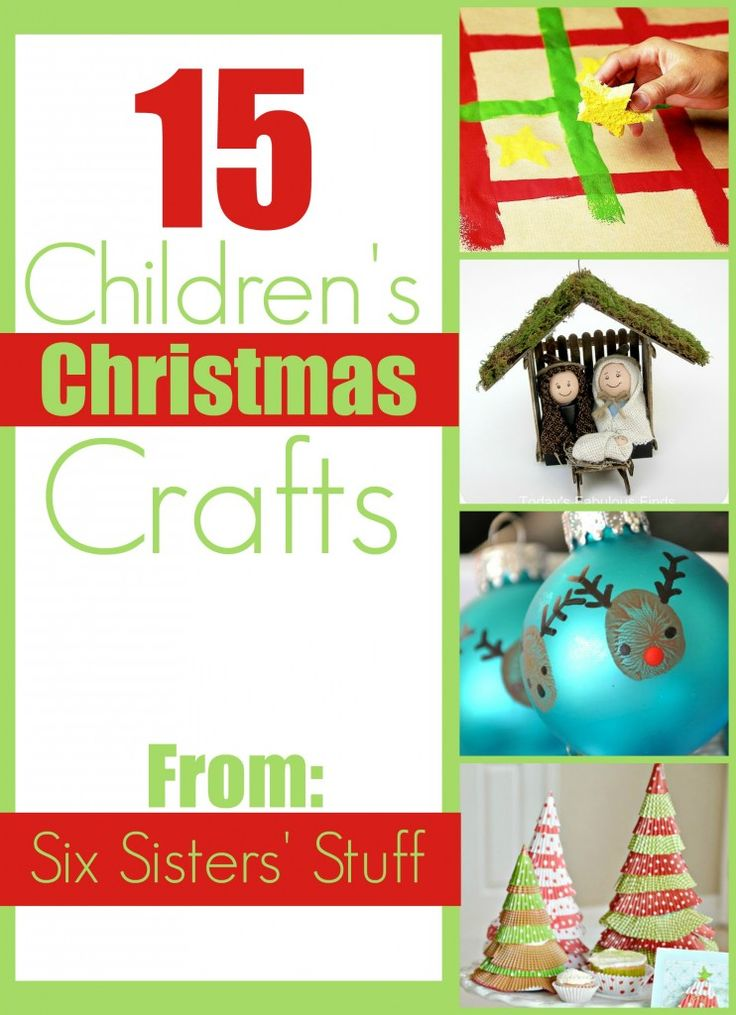 15 Children's Christmas Crafts - we will be doing some of these over Christmas break! SixSistersStuff.com