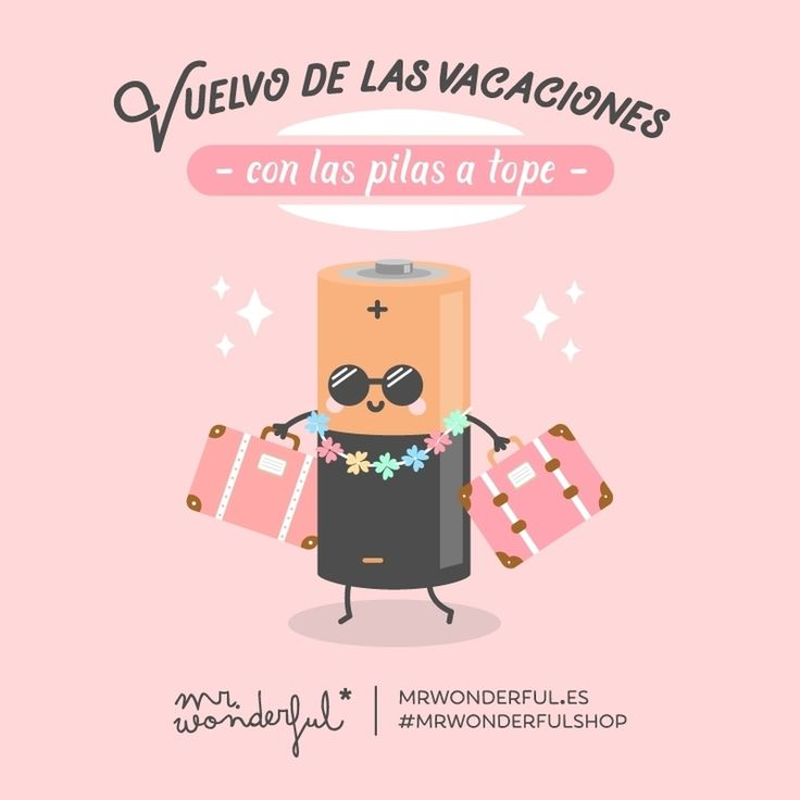 Tengo motivación y batería para cada día. I am back and have plans to spare. I have the motivation and energy for every day. #mrwonderfulshop #holidays #quotes