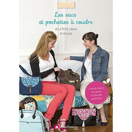 Les sacs et pochettes à coudre de la Petite Cabane de Mavada de Foissac Edwige, http://www.amazon.fr/dp/2814102710/ref=cm_sw_r_pi_dp_eKTTtb0B4T04Q