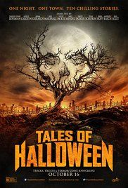 Tales of Halloween - Ten stories are woven together by their shared theme of Halloween night in an American suburb, where ghouls, imps, aliens and axe murderers appear for one night only to terrorize unsuspecting residents.