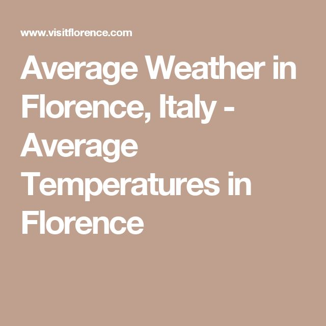 Average Weather in Florence, Italy - Average Temperatures in Florence