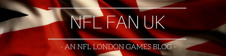 NFL London Games Series Blog | NFLFan.UK