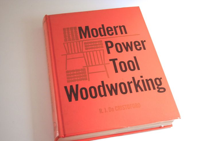 Tool Time!  1967 'Modern Power Tool Woodworking' by R.J. De Cristoforo, Illustrated, Hardcover by PacificBlueBooks on Etsy