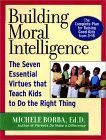 10 Tips for Raising Moral Kids by Author, Speaker and Educational Consultant Dr. Michele Borba