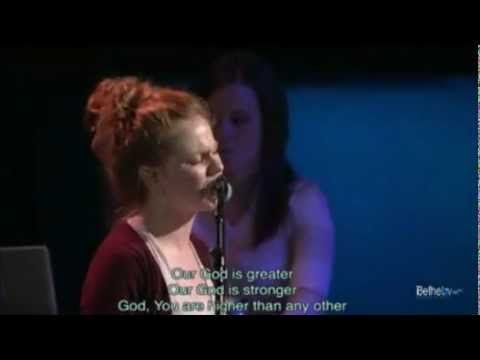 Our God - Worship, Bethel Church, Ca