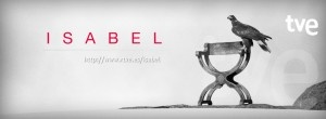 ISABEL – Primera temporada    Montaje y edición de música de la serie de TVE 'Isabel'