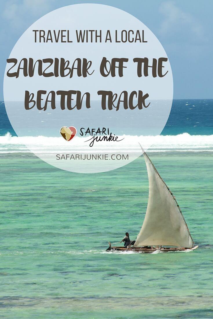 Off the Beaten Track on Zanzibar - See the Real Zanzibar With Local