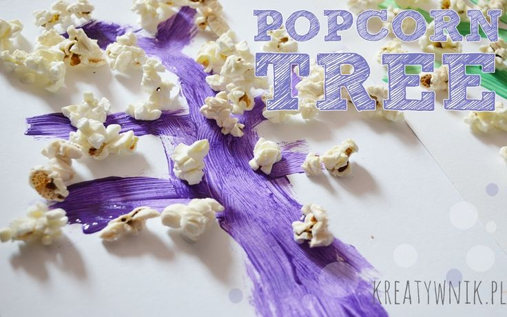 Paint + glue + popcorn = great fun not only for children
