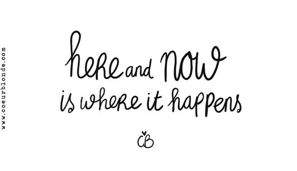 Quotes | Here & now