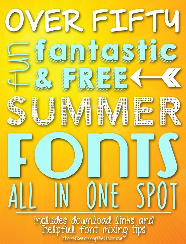 Over 50 Free Summer Fonts with Download Links and Font Mixing Tips & Tricks