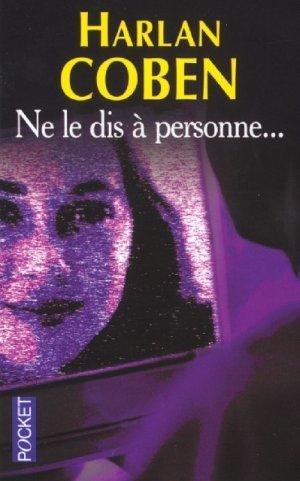 Ne le dis à personne (06-2007)