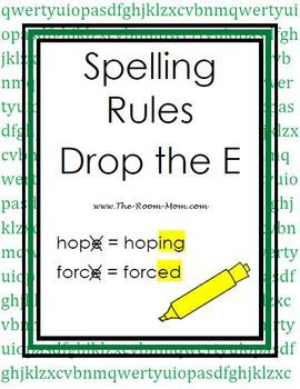 """Spelling Rule lists and tests for upper elementary-- This one is """"Drop the E Rule"""" like hope to hoping ($)"""