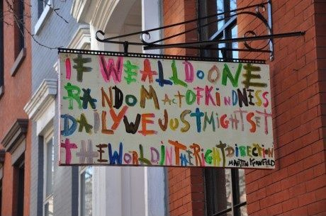 Hvis vi alle g�r en tilf�ldig handling af venlighed ...