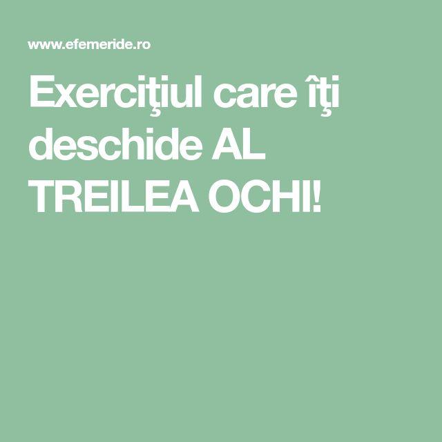 Exerciţiul care îţi deschide AL TREILEA OCHI!