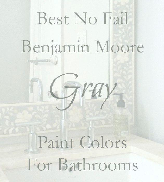 The Best No Fail Benjamin Moore Gray Bathroom Colors - laurel home